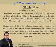#Numerology‬ predictions for 24th November'15 by Dr.Sanjay Sethi-Gold Medalist and World's No.1 #AstroNumerologist.