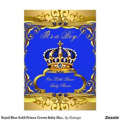 Shop Royal Blue Gold Prince Crown Baby Shower Boy Invitation created by Zizzago. Prince Crown, Royal Prince, Royal Blue And Gold, Blue Gold, Invitation Paper, Baby Shower Invitations For Boys, Baby Boy Shower, White Envelopes, King