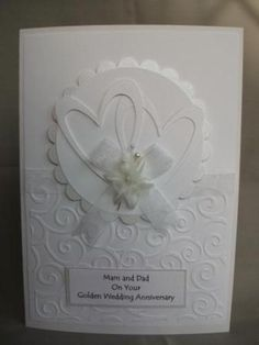 A Special Anniversary card Love Anniversary, Wedding Anniversary Cards, Card Crafts, Paper Crafts, Wedding Day Cards, Engagement Cards, Embossed Cards, Love Cards, Card Tags