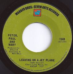 #1 on Billboard / Leaving On A Jet Plane / Peter, Paul and Mary