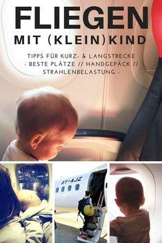 Fliegen mit Baby oder Kleinkind: Die besten Tipps & Tricks für den Langstreckenflug & den Kurzstreckenflug Strahlenbelastung ✓ Welche Sitzplätze? ✓ Druckausgleich ✓ Handgepäck ✓ Worauf man achten muss ✓ Fliegen mit Kleinkind kann eine Herausforderung sein, genau wie das Reisen mit Kindern. Aber wenn man die wichtigsten Tipps kennt, funktioniert es kinderleicht. #reisen #fliegen #fliegenmitkind #kind #familie #unterwegs #kurzstrecke #kindertipps