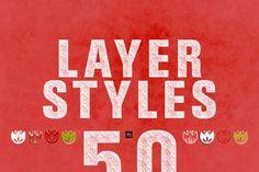 50 Photoshop Layer Styles by GOICHA on @creativemarket