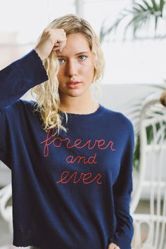 "Description Cozy Cashmere Blend Sweater ""Forever & Ever"" Embroidered on Front Lightweight Crewneck Size/Fit True to Size Model wearing size 1 Model Measurem Size Model, Cashmere, Crew Neck, Graphic Sweatshirt, Product Description, Sweatshirts, Spring, Sweaters, How To Wear"