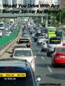 Would You Drive With Bumper Stickers For Money or Beliefs?