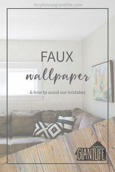 DIY faux wallpaper can brighten up your room, and provide extra depth to the design. How we did our DIY wallpaper, what mistakes we made, and how to avoid them.