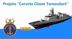 """Marinha do Brasil inicia a segunda etapa  do Projeto """"Corveta Classe Tamandaré""""."""