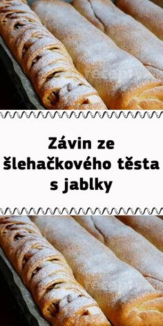 Závin ze šlehačkového těsta s jablky Czech Recipes, Dessert Recipes, Desserts, Hot Dog Buns, Apple Pie, Ham, Food And Drink, Bread, Baking