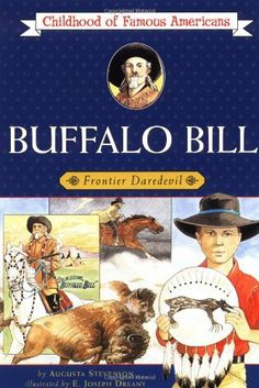 Buffalo Bill: Frontier Daredevil (Childhood of Famous Americans), http://www.amazon.com/dp/0689714793/ref=cm_sw_r_pi_awd_.Tw6rb1PNAV31