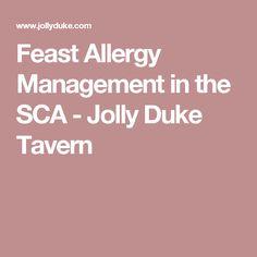 Feast Allergy Management in the SCA - Jolly Duke Tavern