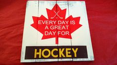 Wood Sign Hockey Wood Sign Every day is a great day by WoodFinds