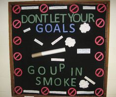 college homecoming bulletin board ideas | You could choose to make the cigarette should a bit more harsh (e.g ...