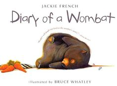 Diary of a Wombat by Jackie French. Reading Level: J Simply-styled, just like the title said: a diary of a wombat. Humorous, and a short read. Mentor Text for diary craft lessons, as well as a reader's strategy of putting themselves in characters' shoes. Good Books, Books To Read, My Books, Amazing Books, Story Books, The Wombats, Australian Authors, Romance, Mentor Texts
