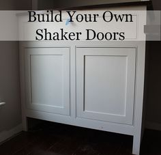 A post and a video on how to build your own shaker cabinet doors. #DIY #House #Home