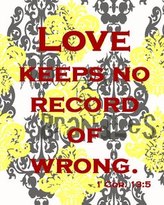 Love keeps no record - 1 Corinthians 13 Scripture Art - Christian Art