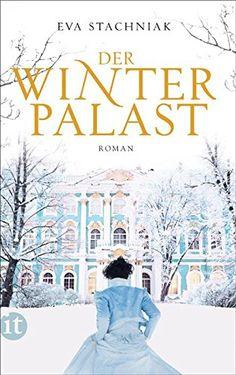 Der Winterpalast (insel taschenbuch) von Eva Stachniak https://www.amazon.de/dp/B009SLER06/ref=cm_sw_r_pi_dp_x_qCcVybZZ76S4W