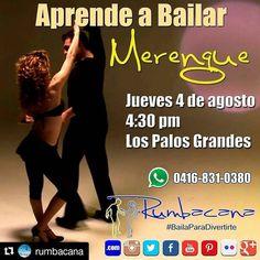 #Repost @rumbacana Aprende a Bailar #Merengue Desde este jueves 4 de agosto A las 4:30pm en Los Palos Grandes. Invita un amigo al #SanoVicioDeBailar  #Rumbacana #BailaParaDivertirte