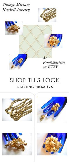 """Miriam Haskell Vintage Jewelry"" by findcharlotte on Polyvore featuring vintage"