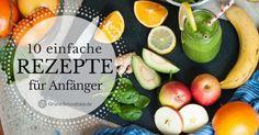 Grüne Smoothies Rezepte für Anfänger aus max. 5 Zutaten. Zubereitung in 5 Minuten. Gesund und lecker. Jetzt Rezepte-PDF drucken