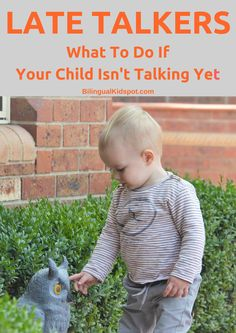 Late talkers: What to do if your child is not talking yet #latetalkers