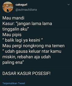 Posesif banget sih lo:v Quotes Lucu, Jokes Quotes, Me Quotes, Funny Quotes, Twitter Quotes Funny, Tweet Quotes, Daily Quotes, Text Jokes, Savage Quotes