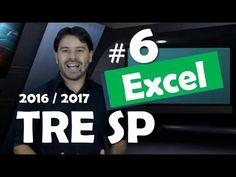 Excel 2013 Concurso TRE SP 2016 2017 Informática # 6