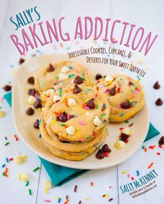 Sally's Baking Addiction Cookbook is on sale!  Read more at sallysbakingaddiction.com YAY! Cannot wait to get it and bake my heart out!
