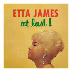 Album: At Last! Remaster]? Number of Discs: 1 Artist: Etta James, Total Tracks: 14,? Track Number 1, Track Name: Anything to Say You?re Mine, Track Length: 2:38,? Track Number 2, Track Name: My Dearest Darling, Track Length: 3:50,? Track Number 3, Track Name: Trust in Me, Track Length: 3:10,? Track Number 4, Track Name: A Sunday Kind of Love, Track Length: 3:19,? Track Number 5, Track Name: Tough Mary, Track Length: 2:28,? Track Number 6, Track Name: I Just Want to Make Love to You, Track Length Iconic Album Covers, Music Album Covers, Rhythm And Blues, Blues Music, Pop Music, Lp Vinyl, Vinyl Records, Deep Purple, Slideshow Songs