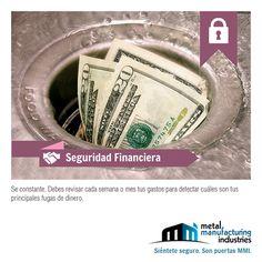 Este día nuestro tip de #SeguridadFinanciera nos recuerda revisar nuestros gastos semanales o mensuales a fin de detectar cuales son las principales fugas de tu dinero.