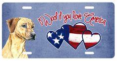 Woof if you love America Rhodesian Ridgeback License Plate SC9932LP
