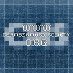 www.chambermusicsociety.org