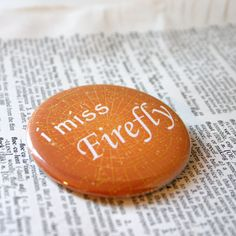 ~ I Miss Firefly Television Show Pinback Button by geekdetails, Firefly Series, Firefly Quotes, Tv Series, Nerd Love, My Love, Firefly Serenity, Joss Whedon, Geek Out, Best Shows Ever
