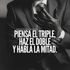Think triple, do double, speak half Motivational Phrases, Inspirational Quotes, Phrase Motivation, Mentor Of The Billion, Spanish Quotes, Jess Conte, Great Quotes, Sentences, Positive Quotes