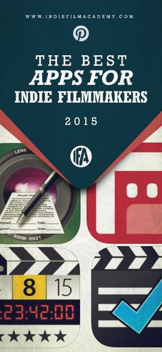 The Best Apps for Indie Filmmakers