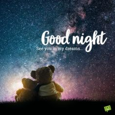 Lovely Good Night, Good Night Love Images, Good Night Prayer, Good Night Gif, Good Night Sweet Dreams, Good Night Image, Good Night Greetings, Good Night Wishes, Message For My Love