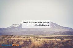 InspiredWork quote by Khalil Gibran