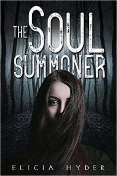 The Soul Summoner - Get it FREE on Instafreebie!