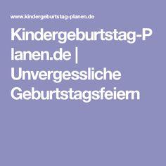 Kindergeburtstag-Planen.de | Unvergessliche Geburtstagsfeiern