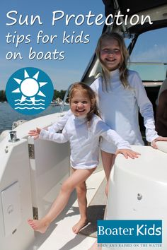 Important sun protection tips for kids on a boat or near water - includes recommended sun wear & gear to stay sun safe! Kids Boat, Boat Safety, Houseboats, Boater, Sun Protection, River, Tips, Fun, Rivers