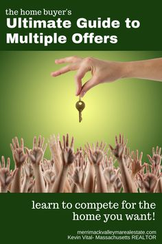 The home buyers ultimate guide to multiple offers http://merrimackvalleymarealestate.com/multiple-offers-what-can-happen/
