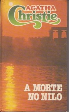 """Morte no Nilo"" - Agatha Christie"