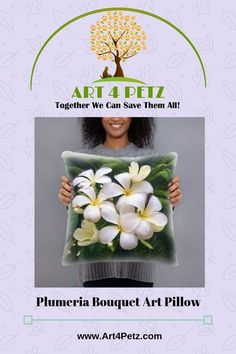 Home - Art 4 Petz - Unique Goods for a Cause from Art & Photos Plumeria Bouquet, Floral Pillows, Together We Can, Dog Lover Gifts, Home Art, Original Art, Dog Products, Unique, Creative