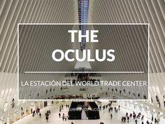La nueva estación y centro comercial del World Trade Center World Trade Center, Go To New York, New York City, Work Travel, Travel Tips, Lonely Planet, Streets Have No Name, New York 2017, Nyc