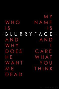twenty one pilots lyrics blurryface - Google Search