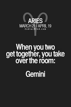 I am an Aries and my sister is a Gemini. Aries Zodiac Facts, Gemini Quotes, Zodiac Mind, Gemini And Aries Compatibility, Aries Horoscope, Horoscopes, Compatibility Chart, Aries Astrology, Frases