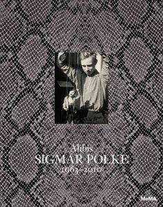 Alibis : Sigmar Polke 1963-2010 / edited by Kathy Halbreich