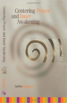 I am excited to share with you my review of Centering Prayer and Inner Awakening by Cynthia Bourgeault. Modern day mystic, Episcopal priest, writer, and internationally known retreat leader, Cynthia Bourgeault divides her time between solitude at her seaside hermitage in Maine, and a demanding schedule traveling globally to teach and spread the recovery of …