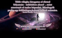 Angyali üzenet: Több világba látogatsz el életed folyamán Angel, Messages, Movie Posters, Film Poster, Text Posts, Text Conversations, Billboard, Film Posters