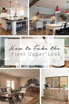 """Wouldn't it be great if you had Joanna Gaines style? This post will show you how to fake the """"Fixer Upper"""" Look with tips on how to achieve this in your home"""