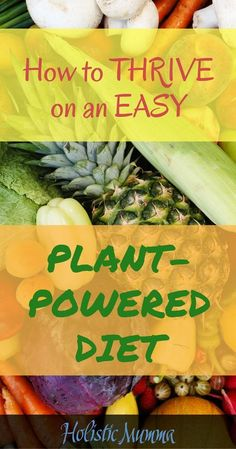 The benefits of a plant-based diet for beginners, for weight loss, during pregnancy, breastfeeding and beyond. Bust through the myths & find out the facts, and why so many are interested in a vegetarian & vegan lifestyle these days, including top athletes. #plantbaseddiet #plantbased #nutrition #HolisticMumma