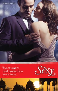 Mills & Boon™: The Sheikh's Last Seduction by Jennie Lucas Romance Novels, My Books, Fiction, Australia, Kindle, Reading, Sexy, Amazon, Movie Posters